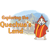 Exploring the Quechua's Land